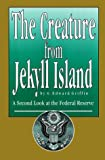 The Creature from Jekyll Island, G. Edward Griffin, 0912986328