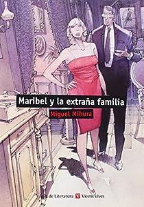 Maribel y la extraña familia par Otero Toral