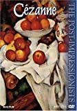 Cezanne: The Post-Impressionists
