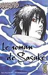 Naruto - Le roman de Sasuke par Higashiyama
