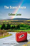 The Scenic Route, Colleen Lanier, 160047912X