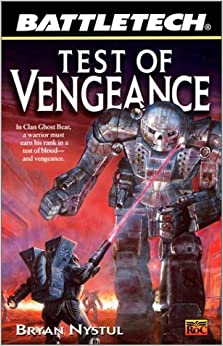 Book Test of Vengeance (Battletech 51)