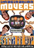 : Imagination Movers - Stir it Up