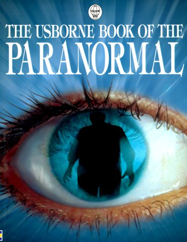 The Usborne Book of the Paranormal (Usborne Paranormal Guides)