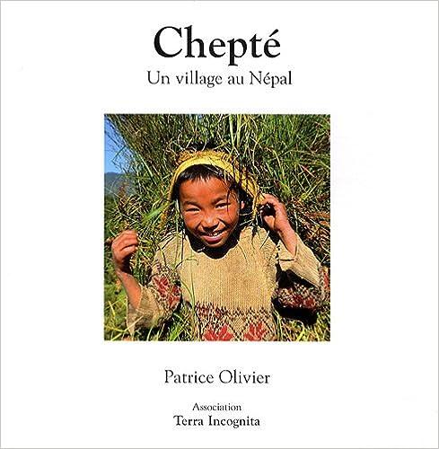 Téléchargement Chepté : Un village au Népal epub pdf