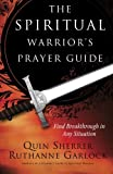 img - for The Spiritual Warrior's Prayer Guide book / textbook / text book