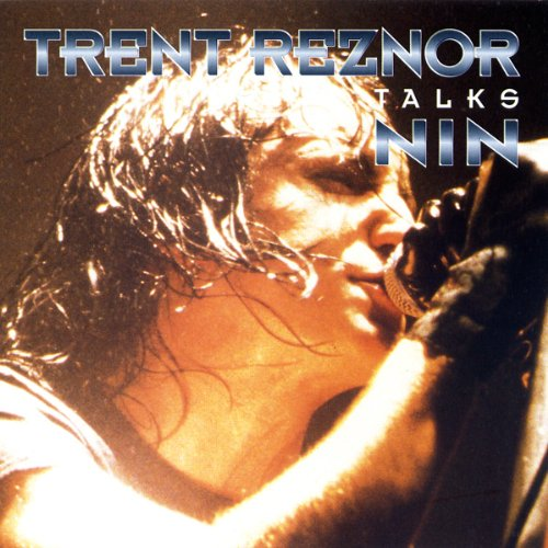 Trent Reznor and Nine Inch Nails: A Rockview Audiobiography ()