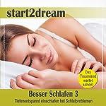 Besser Schlafen 3 (Phantasiereise): Tiefenentspannt einschlafen bei Schlafproblemen | Nils Klippstein,Frank Hoese