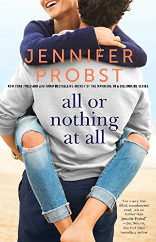 All or Nothing at All (The Billionaire Builders Book 3) by [Probst, Jennifer]