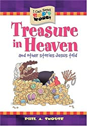 Treasures in Heaven and Other Stories Jesus Told (I Can Read God's Word)