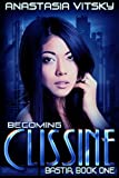 Becoming Clissine (Bastia Book 1)