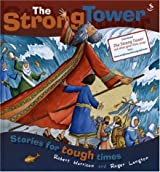 The Strong Tower: Stories for Tough Times