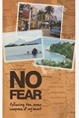 No Fear: following the inner compass of my heart (Rich Coast Experiences Collection) (Volume 2) Paperback