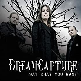 DreamCapture - Say What You Want