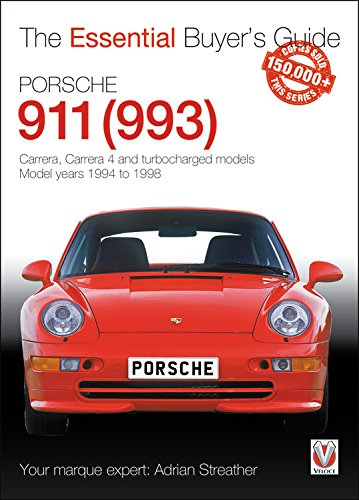 Porsche 911 (993): Carrera, Carrera 4 and Turbocharged Models 1994 to 1998 (The Essential Buyer's Guide) ebook