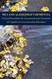 MCI and Alzheimer's Dementia, Kathryn Bayles and Cheryl Tomoeda, 1597565180