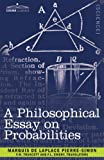 A Philosophical Essay on Probabilities, Marquis De Laplace Pierre-Simon, 1602068518
