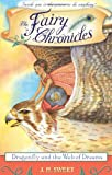 img - for Dragonfly and the Web of Dreams (The Fairy Chronicles) book / textbook / text book