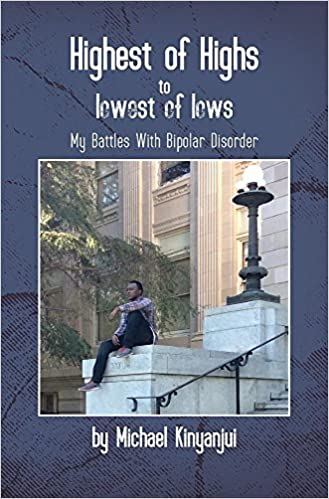 Highest of Highs to Lowest of Lows: My Battles with Bipolar Disorder
