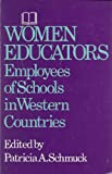 img - for Women Educators: Employees of Schools in Western Countries book / textbook / text book