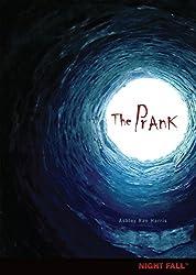 The Prank (Night Fall ™)