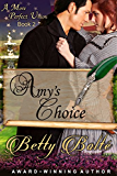 Amy's Choice (A More Perfect Union Series, Book 2)