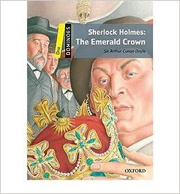 Dominoes: One: Sherlock Holmes: The Emerald Crown * * by: Sir Arthur Conan Doyle Jul-2010: Amazon.es: Sir Arthur Conan Doyle: Libros