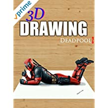 3D Drawing Deadpool 2