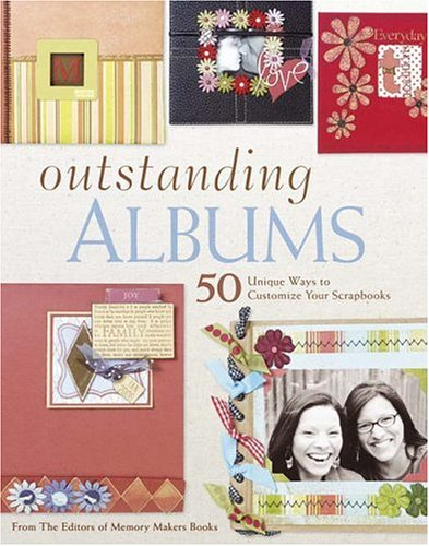 Outstanding Albums: 50 Unique Ways to Customize Your ()