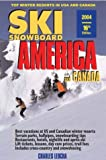 SkiSnowboard America and Canada: Top Winter Resorts in USA and Canada (Ski Snowboard America & Canada: Top Winter Resorts in USA & Canada)