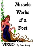 Miracle Works of a Poet, Fran Young, 1418452009
