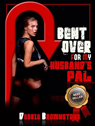 Bent over husband