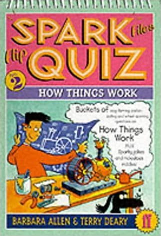 Book Spark Files Flip Quiz: How Things Work Bk.2