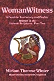 WomanWitness: A Feminist Lectionary and Psalter – Women of the Hebrew Scriptures: Part 2