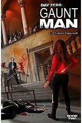Day Zero: Gaunt Man (Volume 2) Paperback