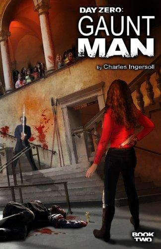 Day Zero: Gaunt Man (Volume 2)