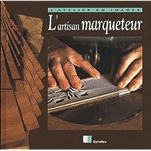 ARTISAN MARQUETEUR (L)