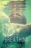 Forever Breathing (Just Breathe Book 3)
