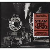 Steam, Steel & Stars: America's Last Steam Railroad
