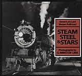 Steam, Steel & Stars: Americas Last Steam Railroad