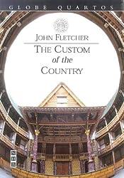 The Custom of the Country (Globe Quartos)
