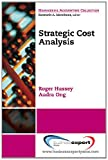 Strategic Cost Analysis, Roger Hussey, 160649239X