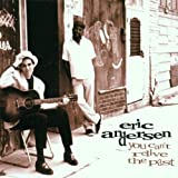 You Can't Relive the Past by Eric Andersen