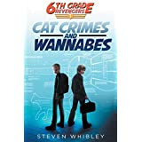 6th Grade Revengers, Book 1: Cat Crimes and Wannabes