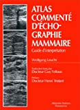 img - for Atlas comment  d' chographie mammaire : Guide d'interpr tation book / textbook / text book