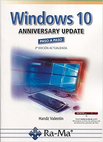 Windows 10 Anniversary Update Paso A Paso Epub Descargar Gratis