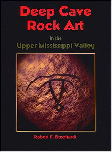 Deep Cave Rock Art in the Upper Mississippi Valley