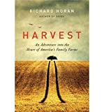 Front cover for the book Harvest: An Adventure into the Heart of America's Family Farms by Richard Horan