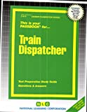 Train Dispatcher, Jack Rudman, 0837308151