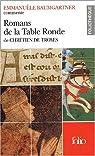 Romans de la Table Ronde de Chrétien de Troyes par Baumgartner